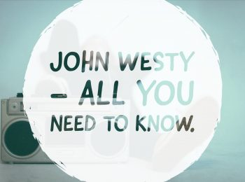 John Westy - All you need to know.